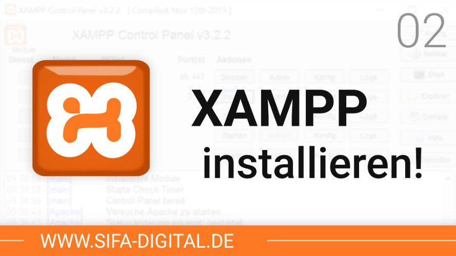 XAMPP richtig installieren!